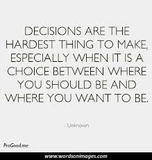 Quotes about Decision and love (120 quotes)